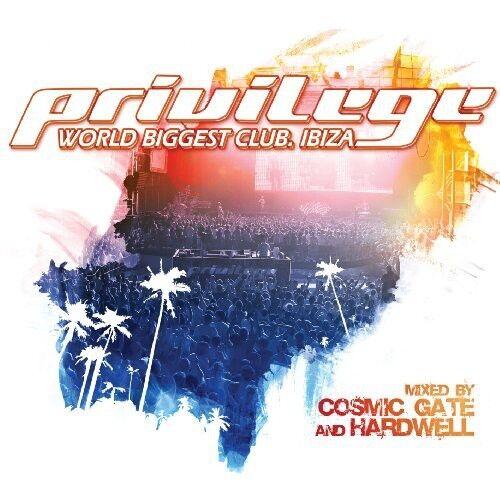 Cosmic Gate, Cosmic Gate & Hardwell - Privilege Ibiza [New CD]