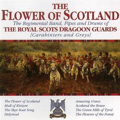 Royal Scots Dragoon Guards Pipes And Drums (Flower Of Scotland ~ Royal Scots Dragoon Guards ~ NEW CD ~ Pipes and Drums )