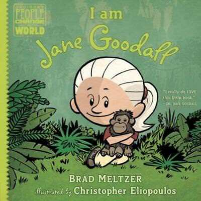 I Am Jane Goodall By Brad Meltzer  New