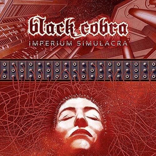 Black Cobra - Imperium Simulacra [New CD]