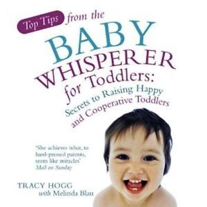 Top Tips from the Baby Whisperer for Toddlers (NEW)