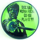 Custom Dyed Disc