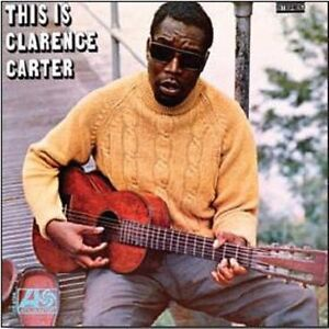 CLARENCE CARTER - THIS IS CLARENCE CARTER - NEW CD ALBUM