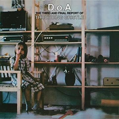 D.O.A.: THE THIRD AND FINAL REPORT OF THROBBING GRISTLE [9/6] NEW VINYL