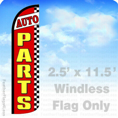 Auto Parts - Windless Swooper Feather Flag 2.5x11.5 Banner Sign - Rz