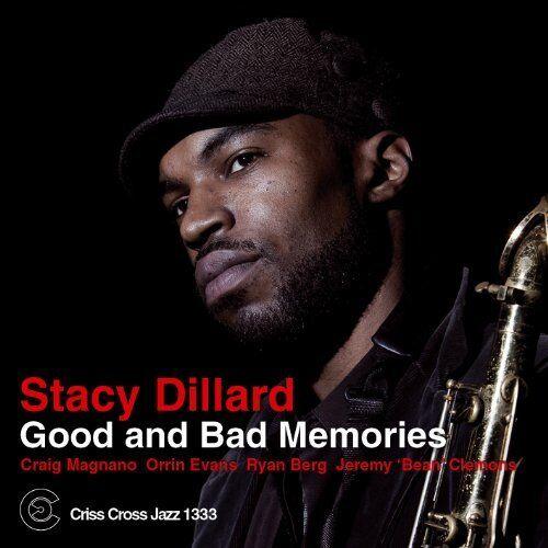 Stacy Dillard - Good And bad Memories [CD]