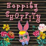 hoppityshoppity