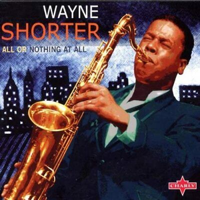 Wayne Shorter - All or Nothing at All (2002) CD NEW/SEALED SPEEDYPOST