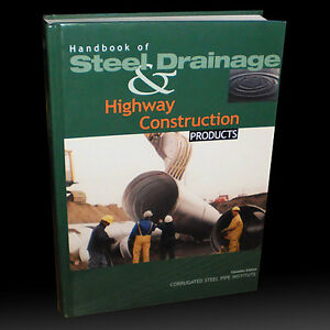HANDBOOK OF STEEL DRAINAGE & HIGHWAY CONSTRUCTION PRODUCTS
