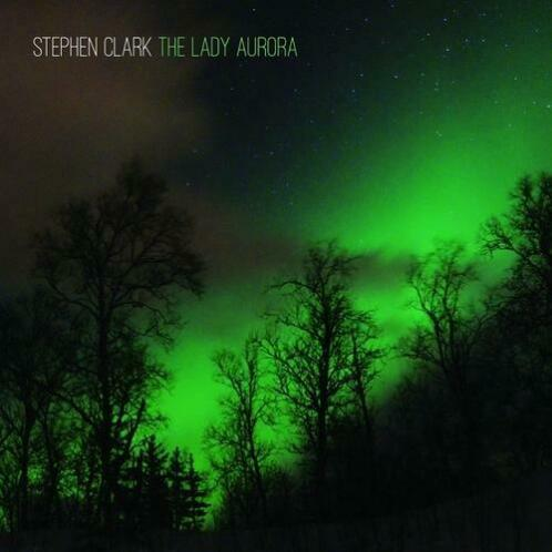 The Lady Aurora-Stephen Clark-CD