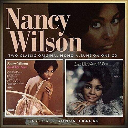 Nancy Wilson - Just For Now / Lush Life [New CD] UK - Import