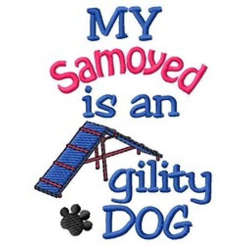 My Samoyed is An Agility Dog Sweatshirt - DC2076L Size S - XXL