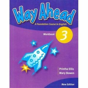 Way Ahead: Work Book 3 (Primary ELT Course for the Middle East), Bowen, Mary, El