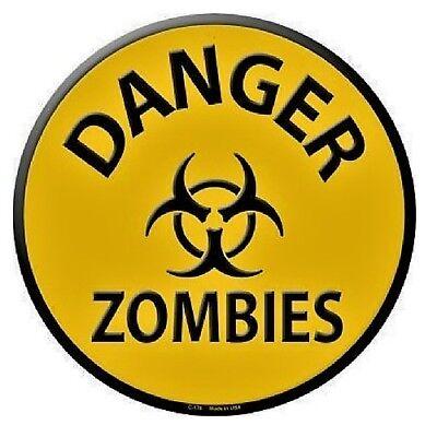 Indoor/Outdoor Warning Sign Danger Zombies Metal Round Circular Sign - Zombie Sign