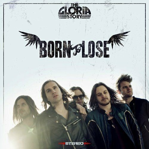 Gloria+Story-Born+To+Lose+CD+NEW