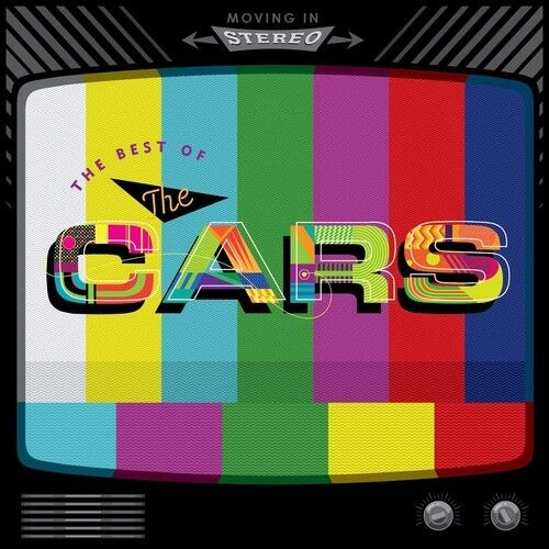 The Cars - Moving In Stereo: The Best Of The Cars [new Cd]