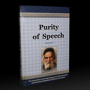 PURITY OF SPEECH Based on Sefer Chofetz Chaim: Jewish Philosophy