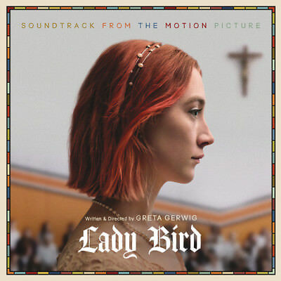 Various Artists - Lady Bird (Soundtrack From the Motion Picture) [New Vinyl LP]