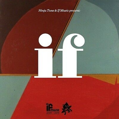 NINJA TUNE & IF MUSIC PRESENTS IF MUSIC IS 10 LTD RSD 2LP ft BONOBO MR SCRUFF