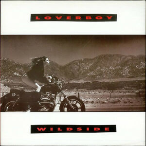 Loverboy-Wildside lp-Excellent condition