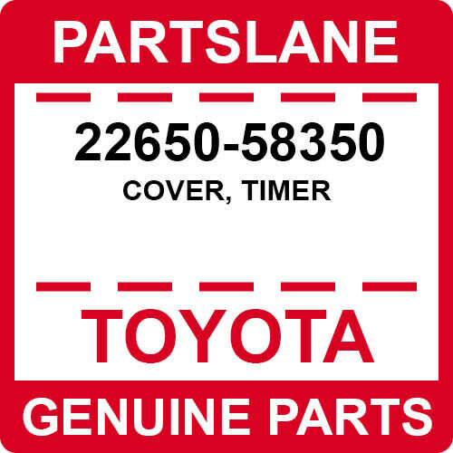 22650-58350 Toyota Oem Genuine Cover, Timer