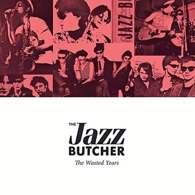 The Jazz Butcher   Wasted Years  New Cd