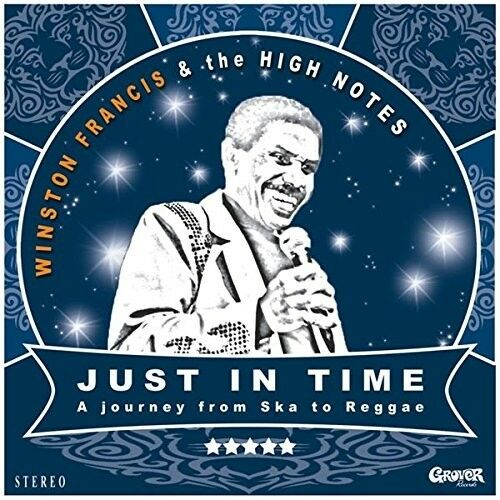 WINSTON & THE HIGH NOTES FRANCIS - JUST IN TIME  CD NEU