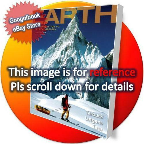 Earth:An Introduction to Physical Geology (12th Edition) Tarbuck Lutgens Tasa