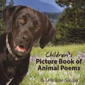 Children's Picture Book of Animal Poems by Rose-Gordon, Leila -Paperback