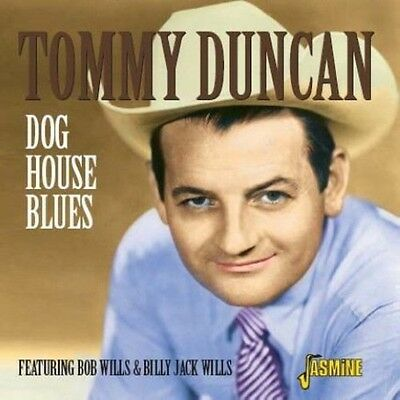 Tommy Duncan   Dog House Blues  New Cd