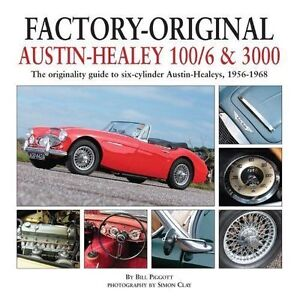 Factory-Original-Austin-Healey-100-6-amp-3000-The-Originality-Guide-to-Six-Cylind