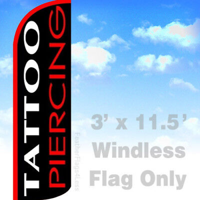 Tattoo Piercing - Windless Swooper Feather Flag 3x11.5 Banner Sign Kq