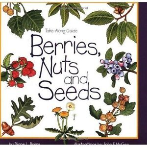 Berries-Nuts-and-Seeds-by-Diane-Burns-Paperback-1996