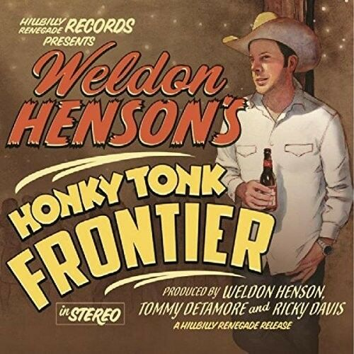 Weldon Henson - Honky Tonk Frontier [New CD] UK - Import