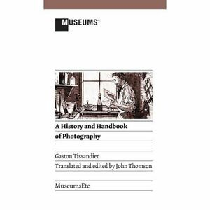 A History and Handbook of Photography (Verticals) by