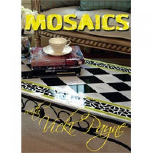 STAINED GLASS VICKI PAYNE MOSAICS PROJECTS DVD