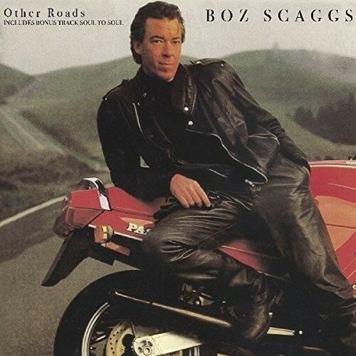 BOZ SCAGGS - OTHER ROADS  CD NEU
