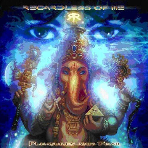 Regardless of Me - Pleasures & Fear [New CD]
