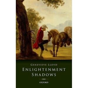 Enlightenment Shadows by Genevieve Lloyd (Paperback, 2016)
