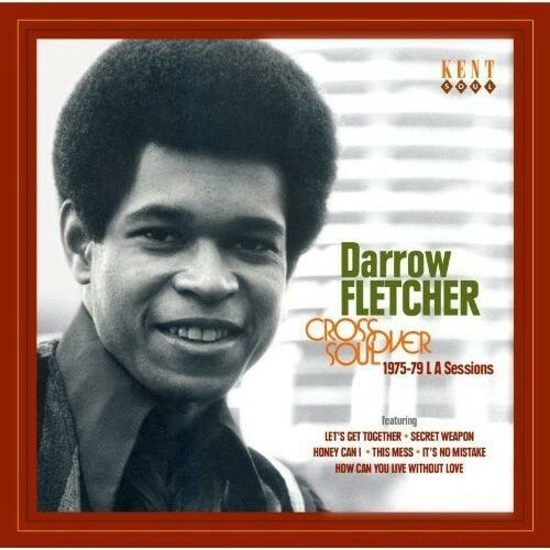 Darrow Fletcher - Crossover Soul: 1975 - 1979 la Sessions [New CD] UK - Import