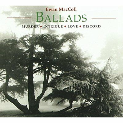 Ewan MacColl - Ballads: Murder Intrigue Love Discord [CD]