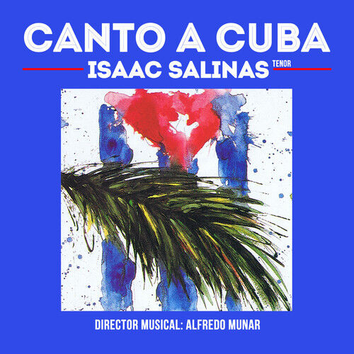 Isaac Salinas - Canto a Cuba [New CD] Manufactured On Demand