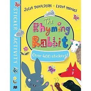 The Rhyming Rabbit Sticker Book (Sticker Books) by Donaldson, Julia | Paperback