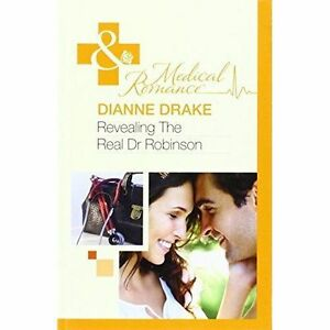 Drake, Dianne, Revealing The Real Dr Robinson, Very Good Book