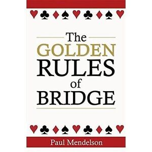 The-Golden-Rules-Of-Bridge-by-Paul-Mendelson-Paperback-2014