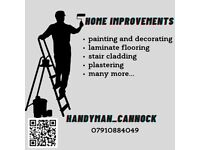 Home improvements -painting, laminate flooring, wallpapering, stair cladding and many more...