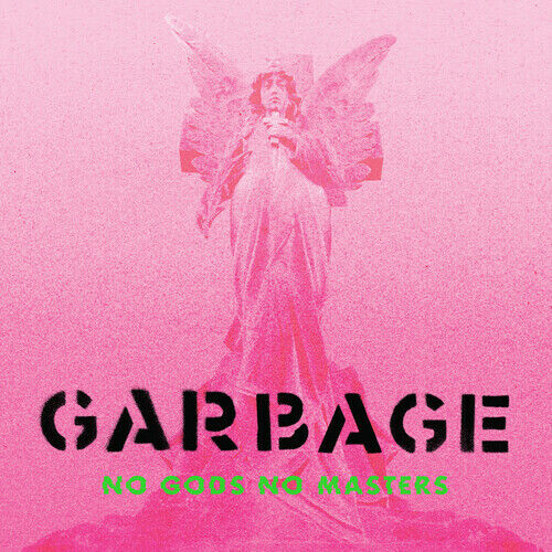 Garbage *** No Gods No Masters [Explicit Content] **BRAND NEW DELUXE 2 CD SET