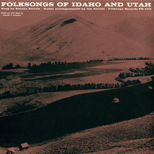 Rosalie Sorrels - Folk Songs of Idaho and Utah [New CD]