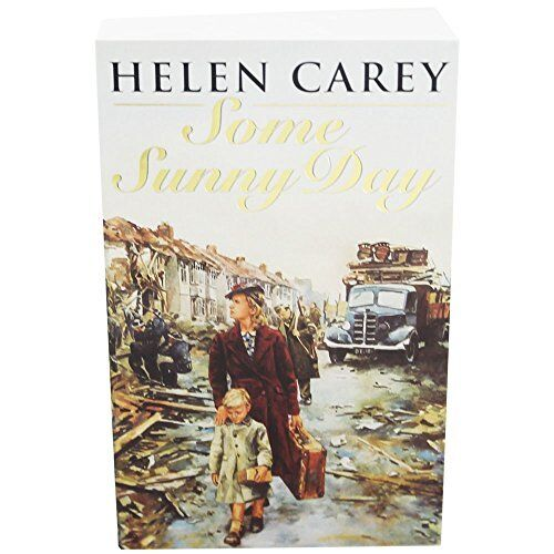 Some Sunny Day - Lavender Road Book 2 By Helen Carey