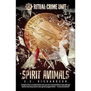 Ritual-Crime-Unit-Spirit-Animals-by-E-E-Richardson-Paperback-2016